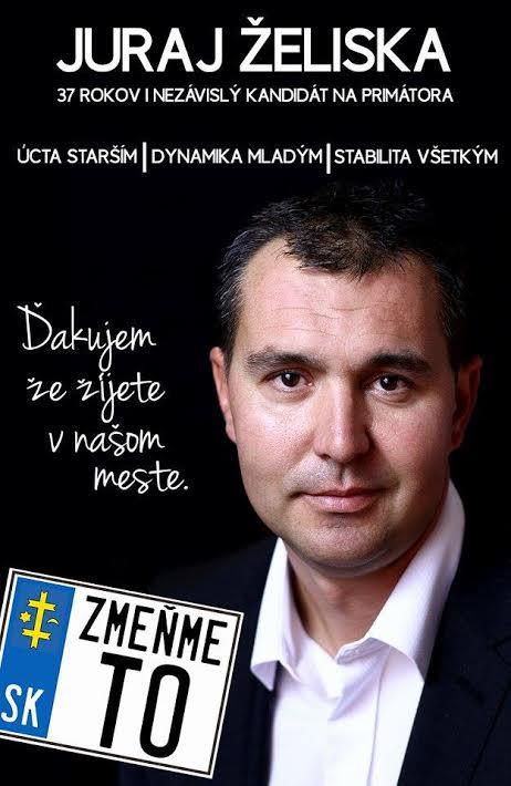 74caf068e Juraj Želiska - nezávislý, občianský kandidát na post primátora mesta  Topoľčany