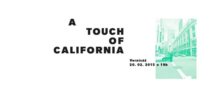 Vernisáž A Touch Of California na Nástu - Kam v meste  9754b3e9c1b