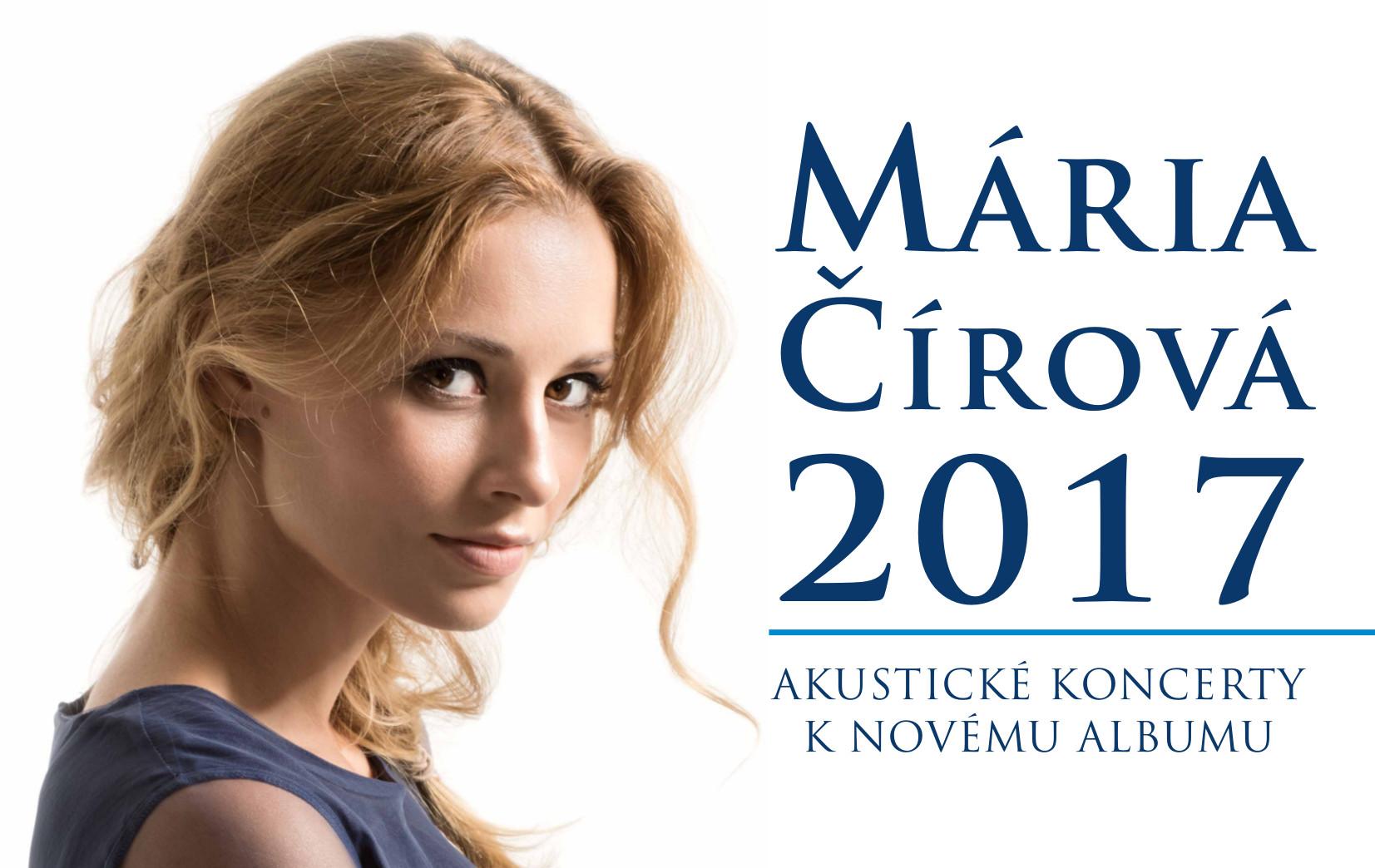 bae8f0c811 MÁRIA ČÍROVÁ  2017 Akustické koncerty k - Kam v meste